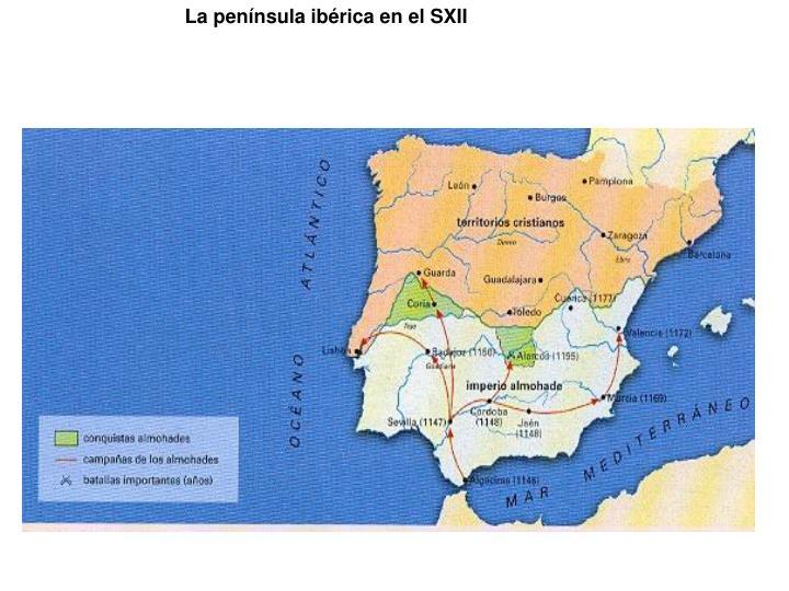 La península ibérica en el SXII