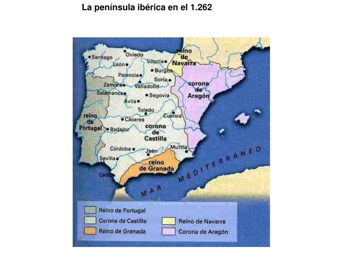 La península ibérica en el 1.262