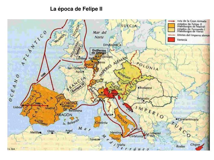 La época de Felipe II