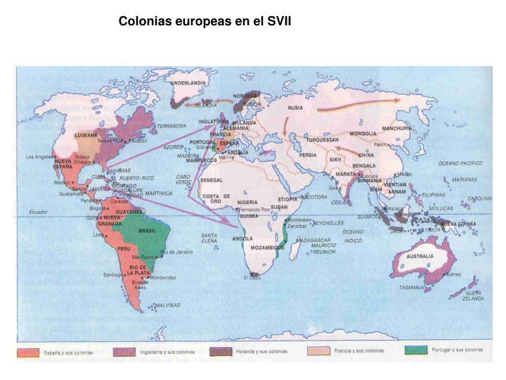 Colonias europeas en el SVII