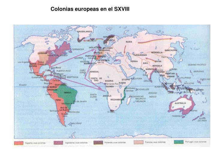 Colonias europeas en el SXVIII
