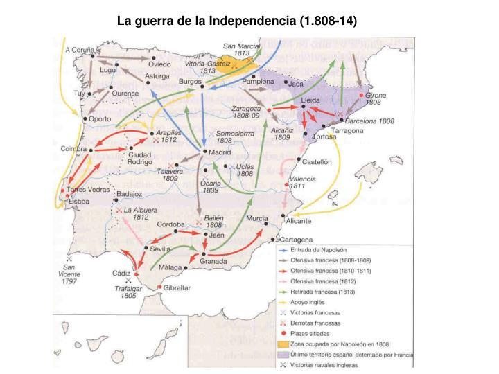 La guerra de la Independencia (1.808-14)