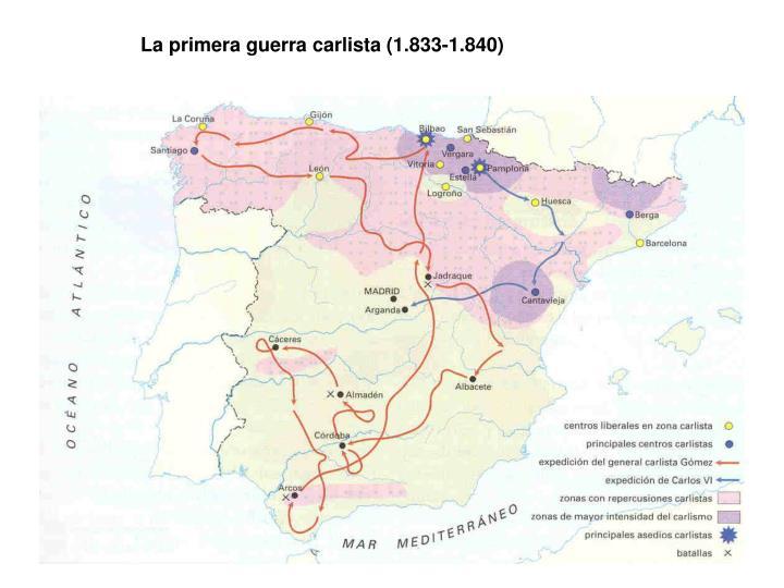 La primera guerra carlista (1.833-1.840)