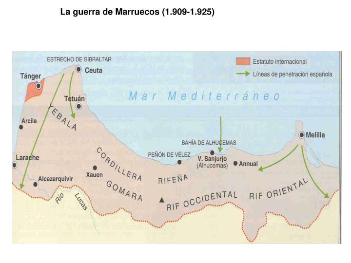 La guerra de Marruecos (1.909-1.925)