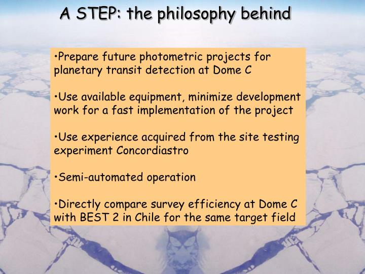 A STEP: the philosophy behind