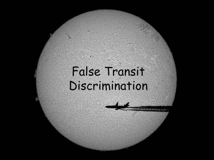 False Transit