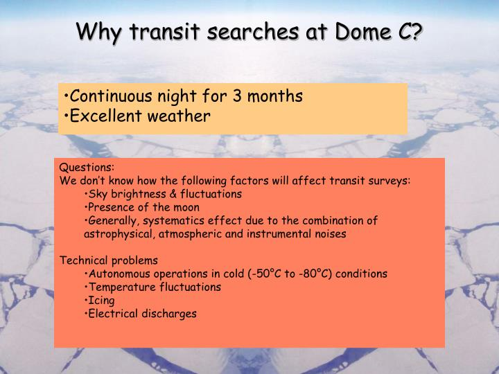 Why transit searches at Dome C?