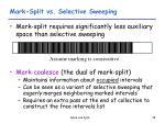 mark split vs selective sweeping