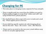 changing for pe