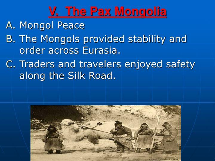 V.  The Pax Mongolia