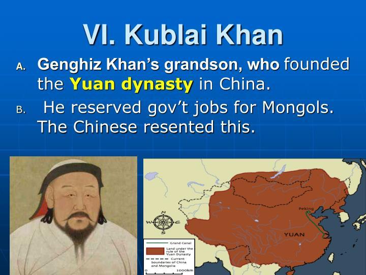 VI. Kublai Khan