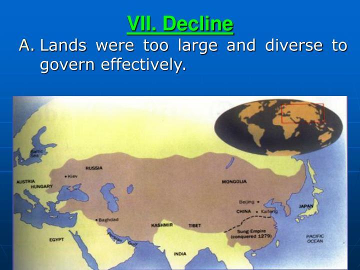 VII. Decline