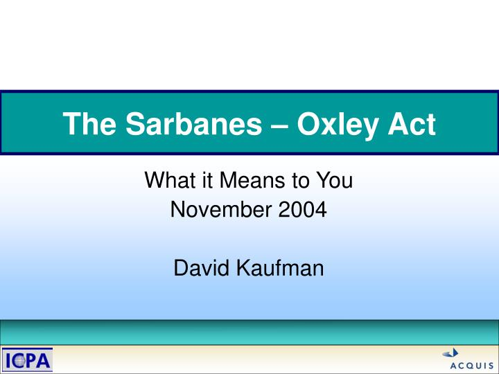 the burden of the sarbanes oxley