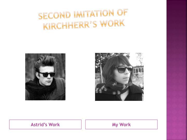 Second Imitation of Kirchherr's Work