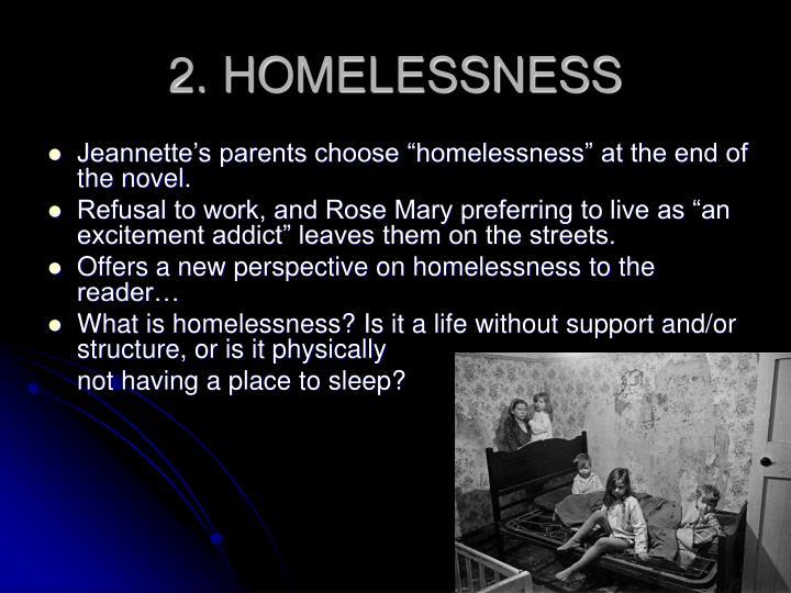 2. HOMELESSNESS