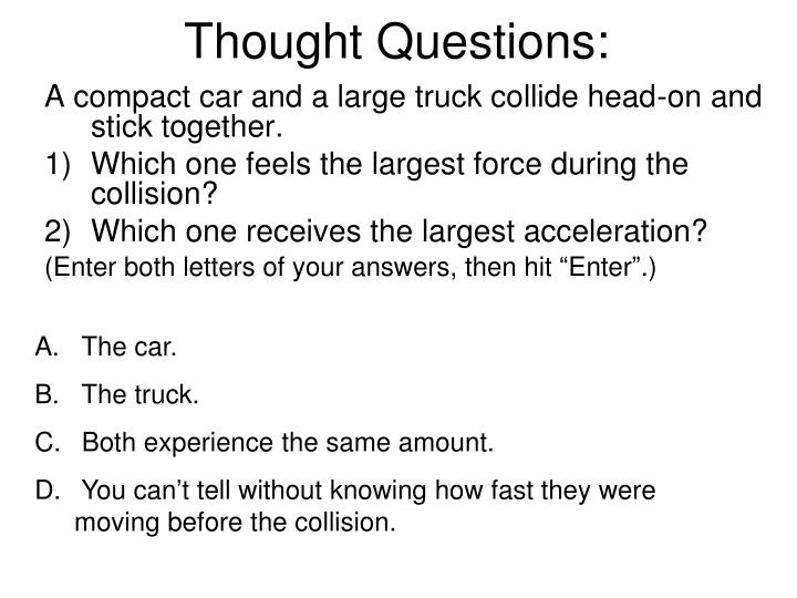Thought Questions: