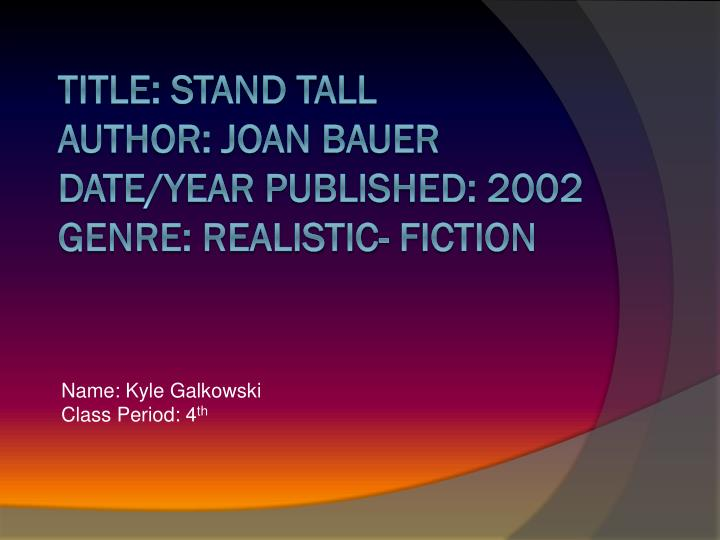 Joan bauer stand tall book