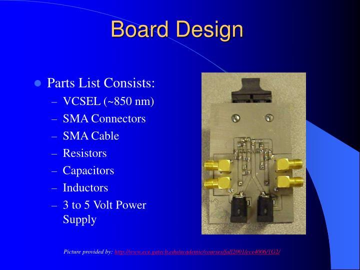 Board Design
