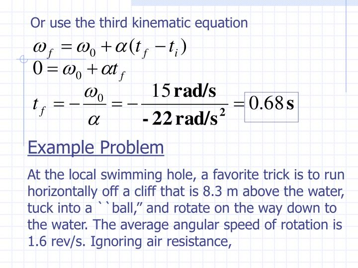 Or use the third kinematic equation