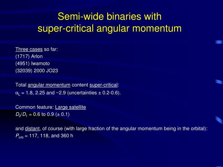 Semi-wide binaries with