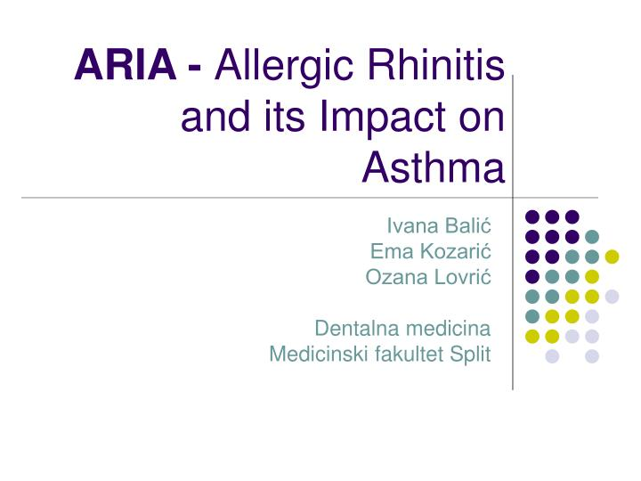 Aria allergic rhinitis and its impact on asthma