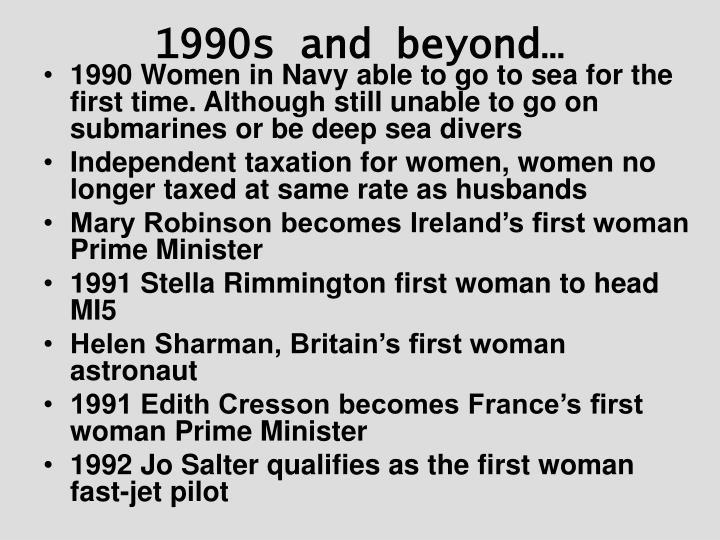 1990s and beyond…