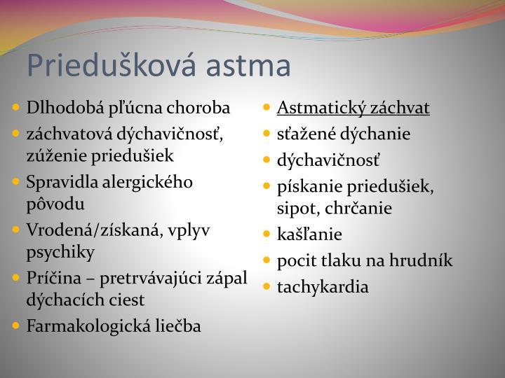 Priedušková astma