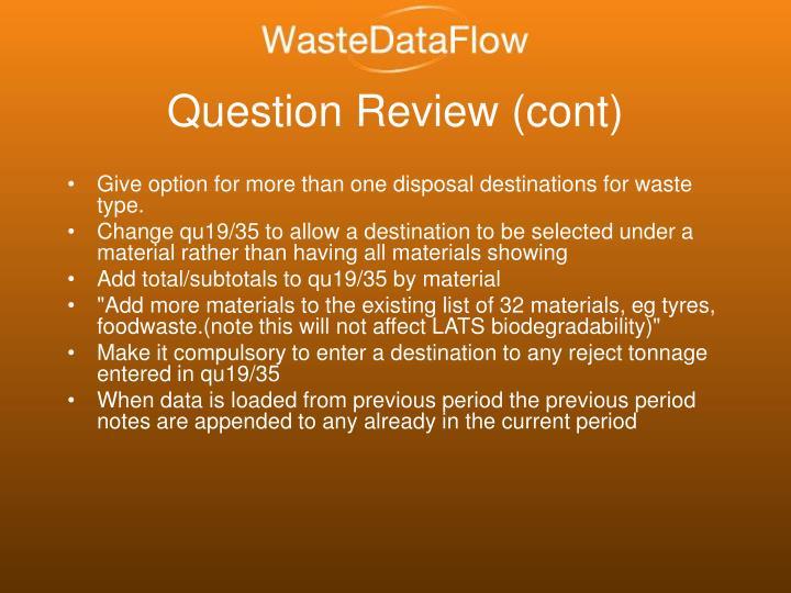 Question Review (cont)