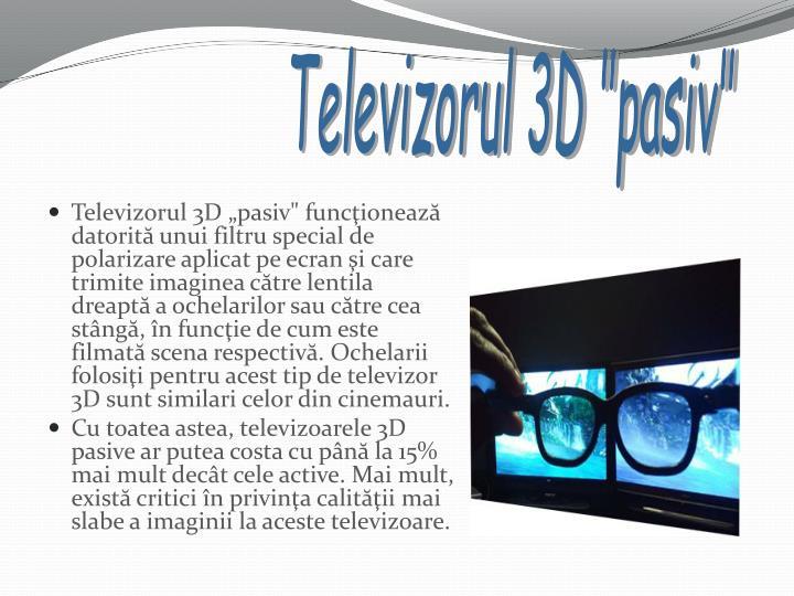 """Televizorul 3D """"pasiv"""""""