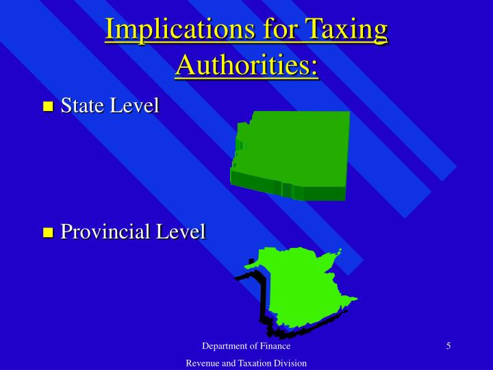 Implications for Taxing Authorities:
