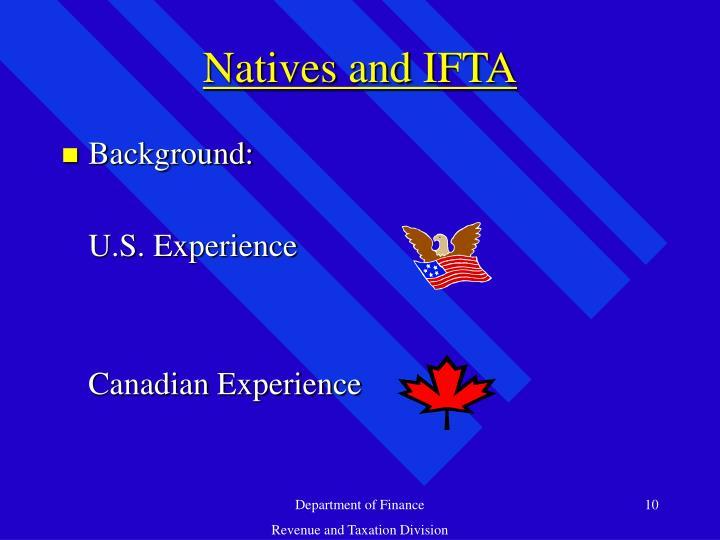 Natives and IFTA