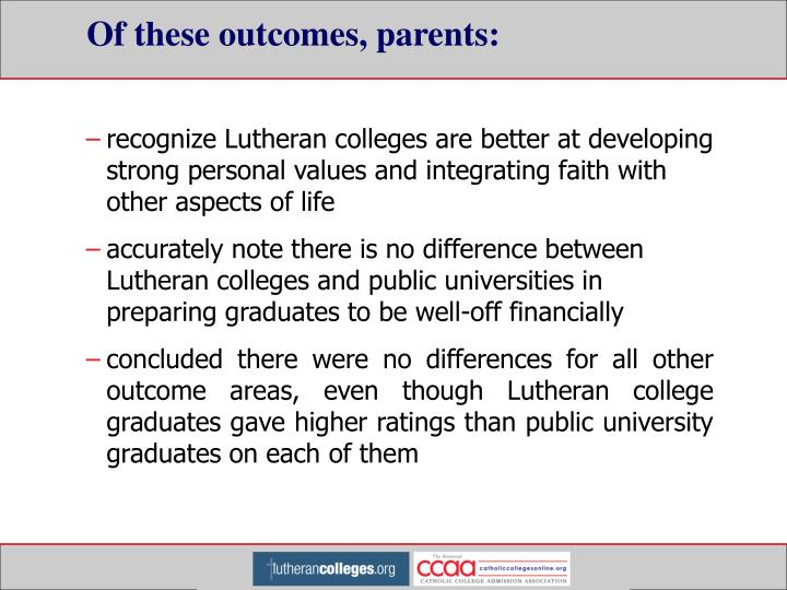 Of these outcomes, parents: