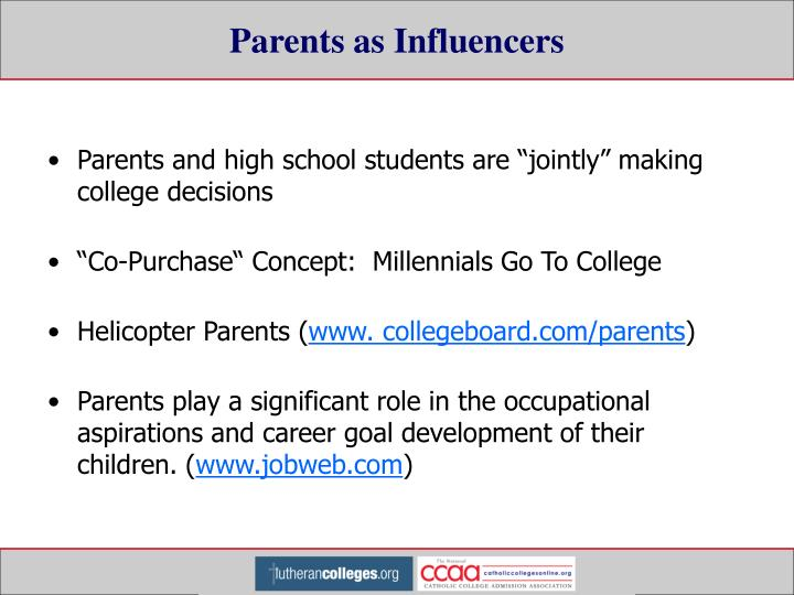 Parents as Influencers