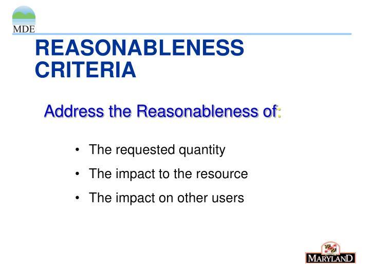 REASONABLENESS CRITERIA