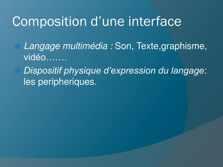 Composition d'une interface