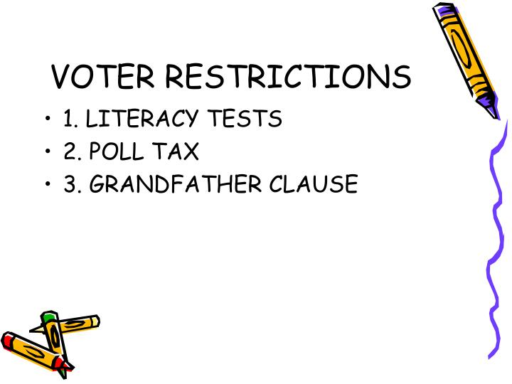 VOTER RESTRICTIONS