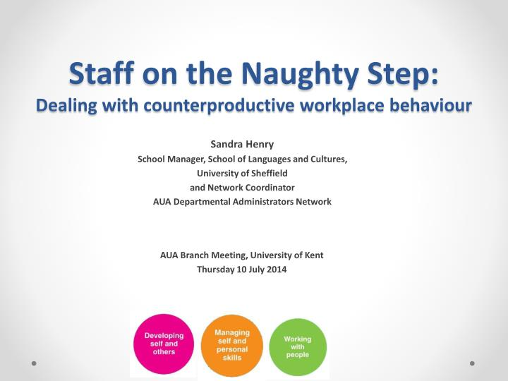 Staff on the naughty step dealing with counterproductive workplace behaviour