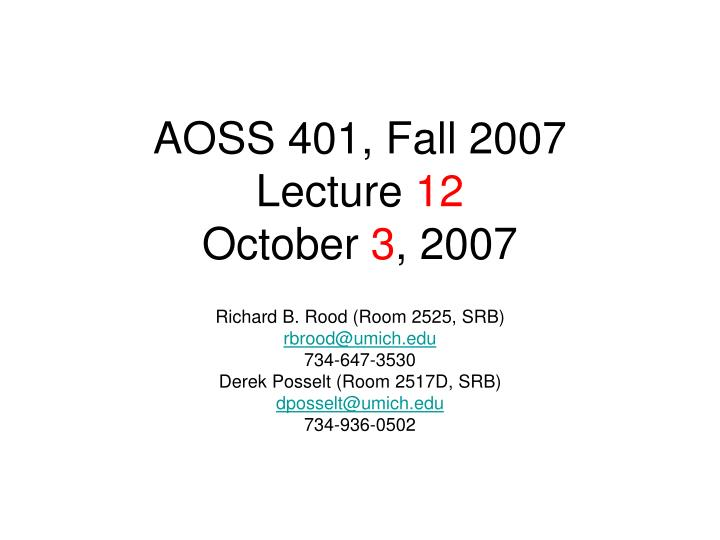 aoss 401 fall 2007 lecture 12 october 3 2007 n.