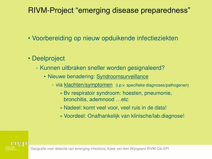 "RIVM-Project ""emerging disease preparedness"""