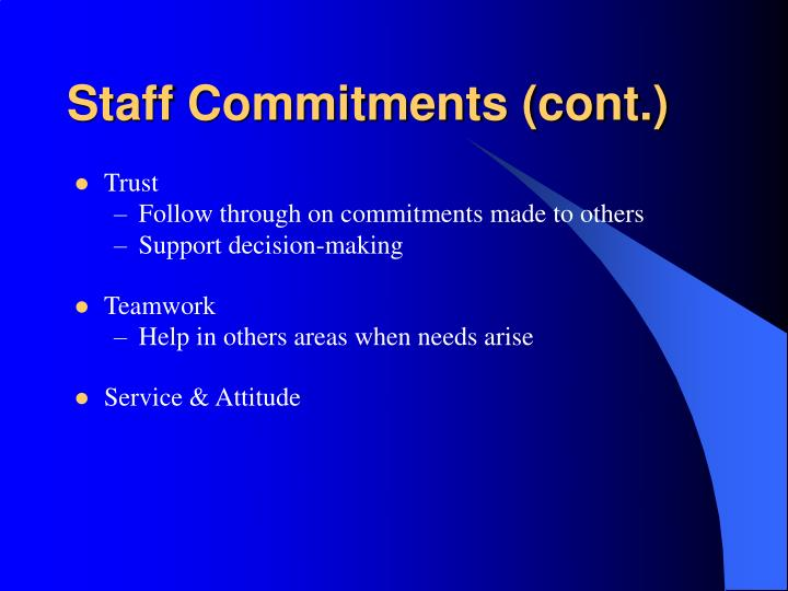 Staff Commitments (cont.)