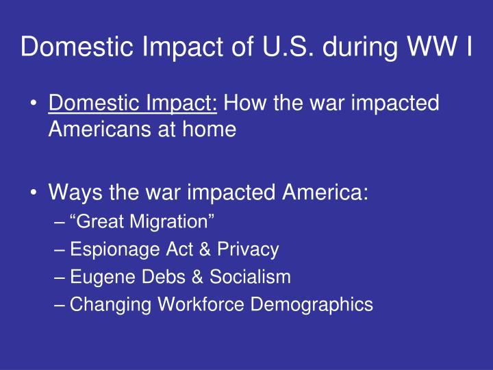 Domestic Impact of U.S. during WW I