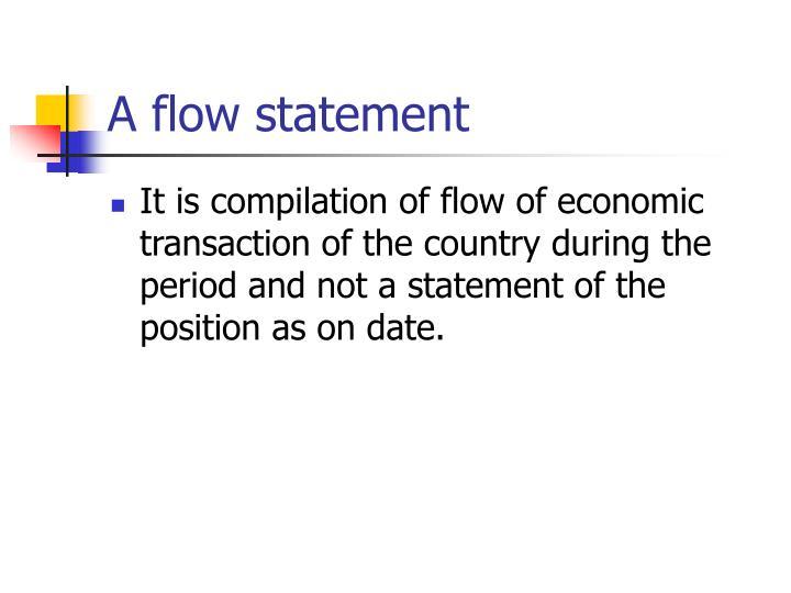 A flow statement