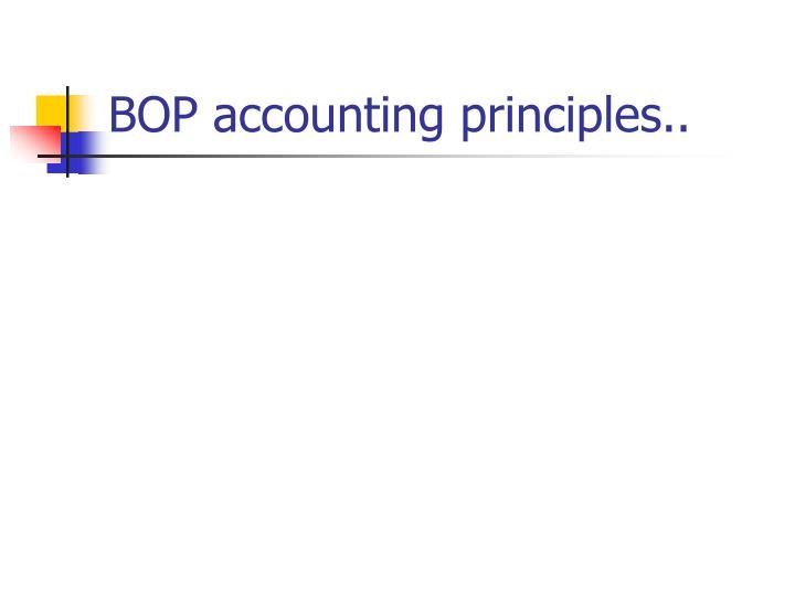 BOP accounting principles..