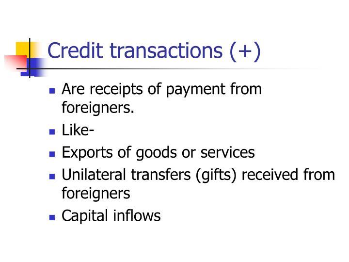Credit transactions (+)