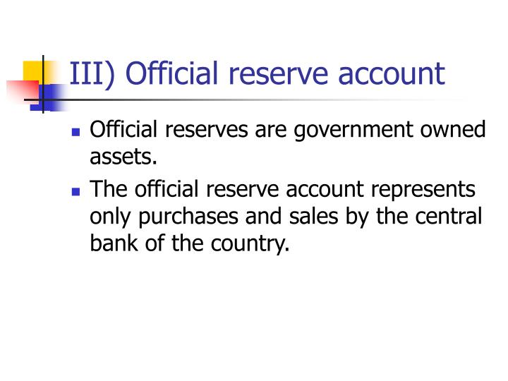 III) Official reserve account