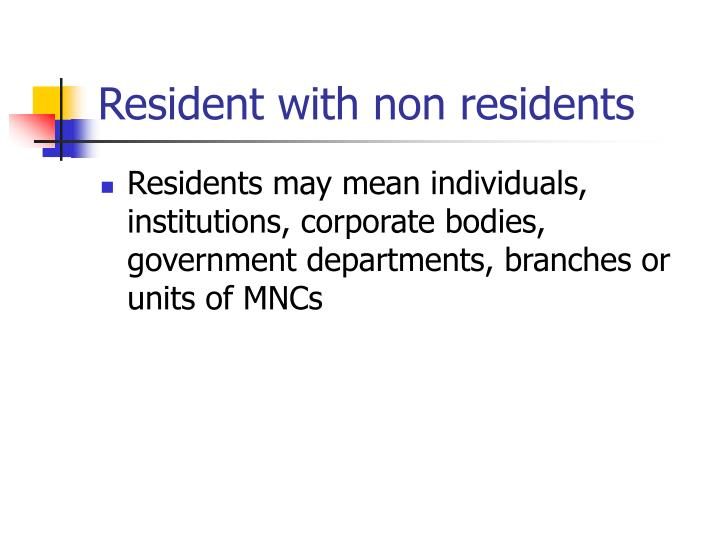 Resident with non residents