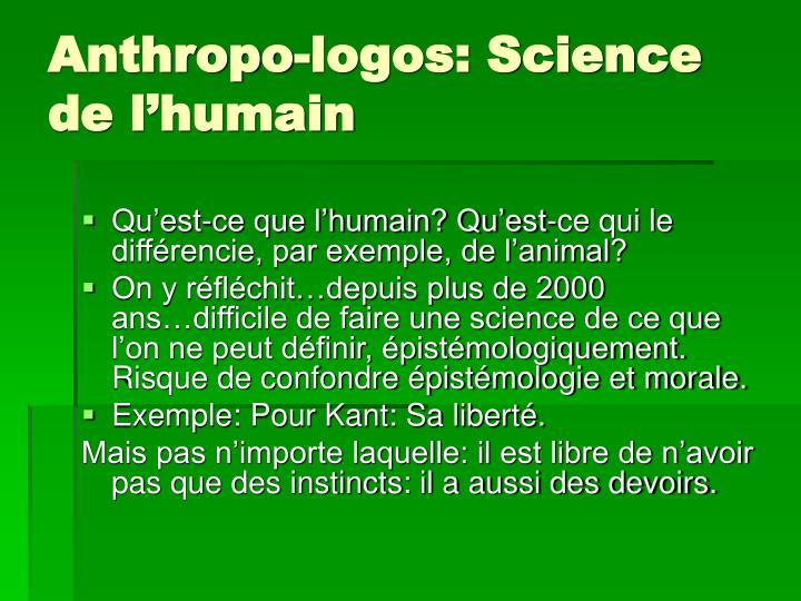 Anthropo-logos: Science de l'humain