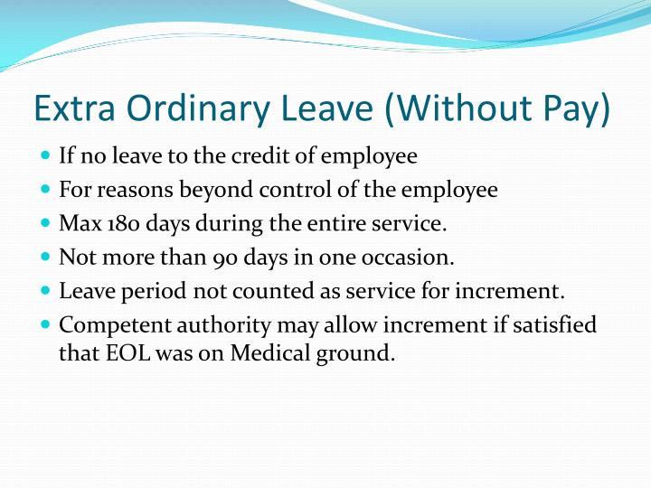 Extra Ordinary Leave (Without Pay)