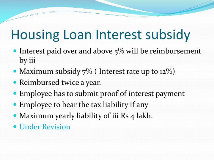 Housing Loan Interest subsidy