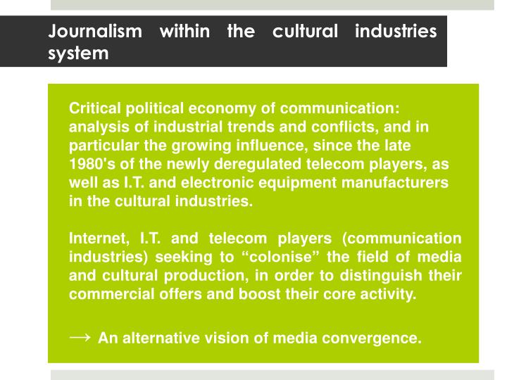 Journalism within the cultural industries system